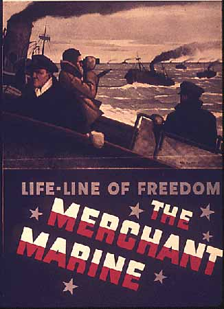 Life-Line of Freedom - the Merchant Marine poster