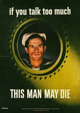 If you talk too much, this man may die poster